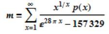 m = Sum[(x^(1/x)*p[x])/(E^(28<em>Pix) - 157329), {x, 1, Infinity}]